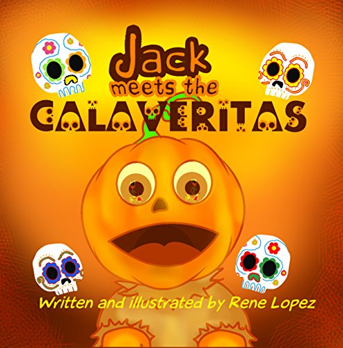 Jack meets the Calaveritas: Halloween meets Day of the -