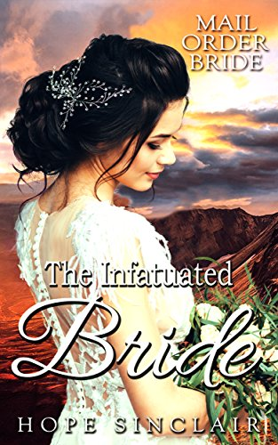 Download for free Mail Order Bride: The Infatuated Bride