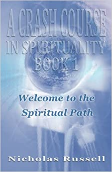 A Crash Course in Spirituality - Book 1