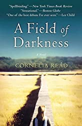 A Field of Darkness (Madeline Dare, Book 1) (A Madeline Dare Novel)