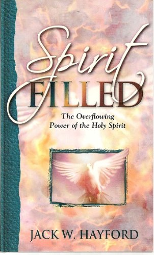 Download Spirit Filed - The Overflowing Power of the Holy Spirit PDF