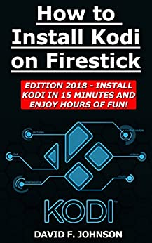 How Install Kodi Firestick 2018 ebook product image