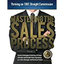 Mastering the Sales Process: Thriving on 100% Straight Commission