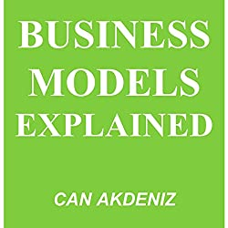 Business Models Explained