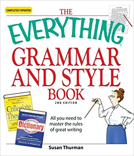 The everything grammar and style book all you need to master the the everything grammar and style book all you need to master the rules of great writing everything 2nd edition kindle edition fandeluxe Image collections