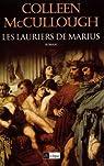 Les lauriers de Marius  par McCullough