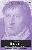 G.W.F. Hegel: Theologian of the Spirit (Making of Modern Theology): The Making of Modern Theology
