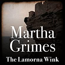 The Lamorna Wink: Richard Jury, Book 16 Audiobook by Martha Grimes Narrated by Steve West