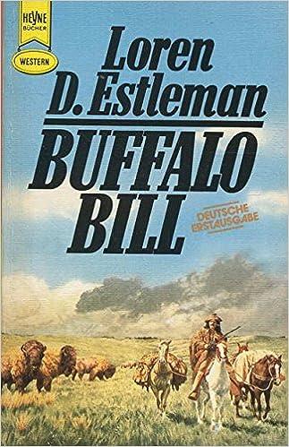 Loren D. Estleman - Buffalo Bill