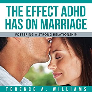 The Effect ADHD Has On Marriage Audiobook