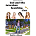 Ted and the Suburban Spanking Club