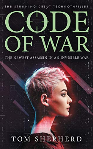 Code of War by [Shepherd, Tom]