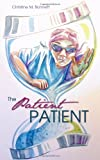 The Patient Patient, Christine Bonnett, 1486602142