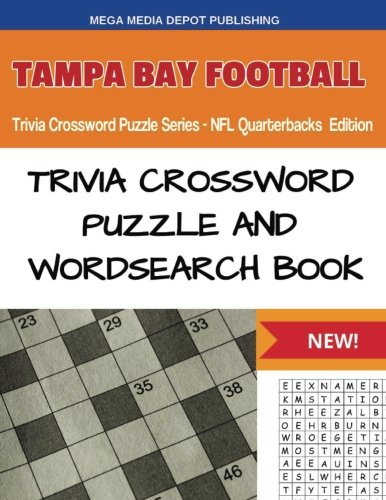 (Tampa Bay Football Trivia Crossword Puzzle Series - NFL Quarterbacks Edition)