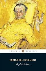 Against Nature (Penguin Classics)