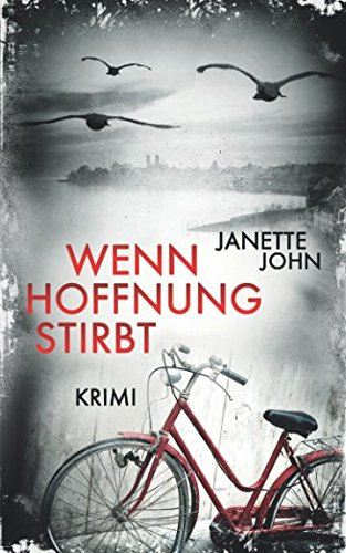 Wenn Hoffnung stirbt (Kripo Bodensee, Band 8)