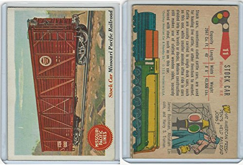 Pacific Railroad Stock (1955 Topps, Rails & Sails, #11 Stock Car, Missouri Pacific Railroad)