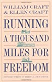 Running a Thousand Miles for Freedom, William Craft, Ellen Craft, 0820321044