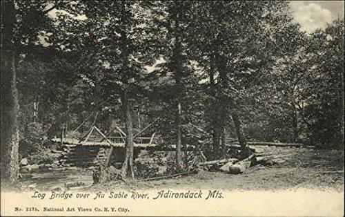 (Log Bridge over Au Sable River, Adirondack Mts. Wilmington, New York Original Vintage Postcard)