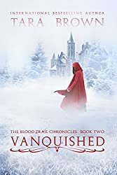 Vanquished (The Blood Trail Chronicles Book 2)