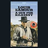 A Gun for Kilkenny by Louis L'Amour front cover