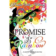 Promise of a Rainbow: A Poetic Spiritual Journey