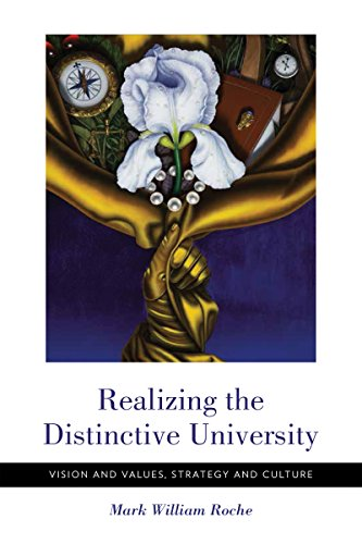 Realizing the Distinctive University: Vision and Values, Strategy and - Roca Usa