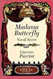 Madama Butterfly - Vocal Score by Puccini (2003-03-31)