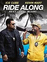 Filmcover Ride Along : Next Level Miami