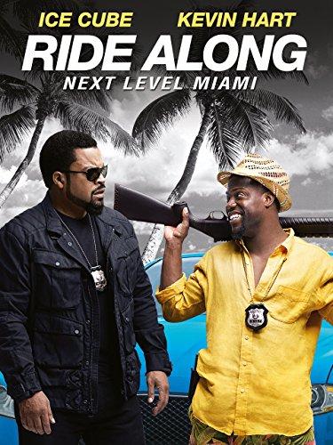 Ride Along : Next Level Miami Film