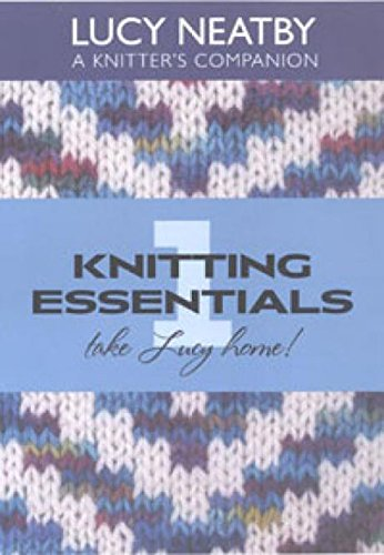 Lucy Neatby Knitting Essentials 1