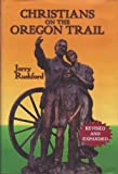 img - for Christians on the Oregon Trail book / textbook / text book