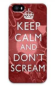 Keep Calm And Dont Scream Cover Case Skin for iPhone 5 5S Hard PC 3D
