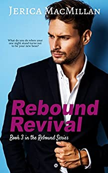 Rebound Revival (Rebound Series Book 3) by [MacMillan, Jerica]