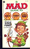 Mad Guide to Parents, Teachers and Other Enemies, Stan Hart and Jack Davis, 0446306088