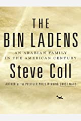 The Bin Ladens: An Arabian Family in the American Century Kindle Edition