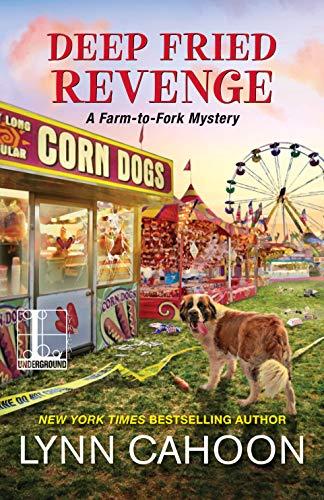 Deep Fried Revenge (A Farm-to-Fork Mystery Book 4) by [Cahoon, Lynn]