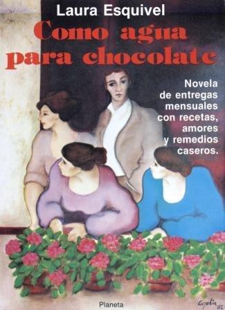 Como agua para chocolate (Coleccion Fabula) (Colección Fabula) (Spanish (Como Agua Para Chocolate)