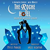 The Roche Hotel: Season One | Mysti Parker