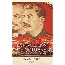 La Revolución de Octubre y el mito de la revolución mundial