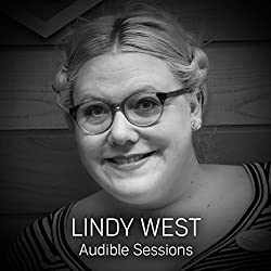 FREE: Audible Sessions with Lindy West