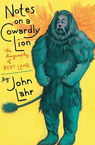 Notes on a Cowardly Lion: The Biography of Bert Lahr]()