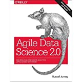 Agile Data Science 2.0: Building Full-Stack Data Analytics Applications with Spark