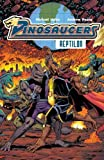 Dinosaucers Vol. 1