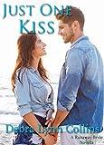 Just One Kiss (A Runaway Bride novella Book 3)