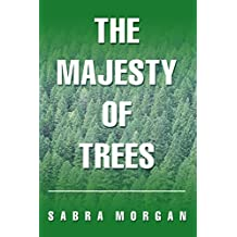 The Majesty of Trees