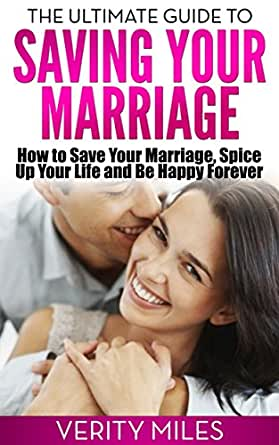 amazon   the ultimate guide to saving your marriage