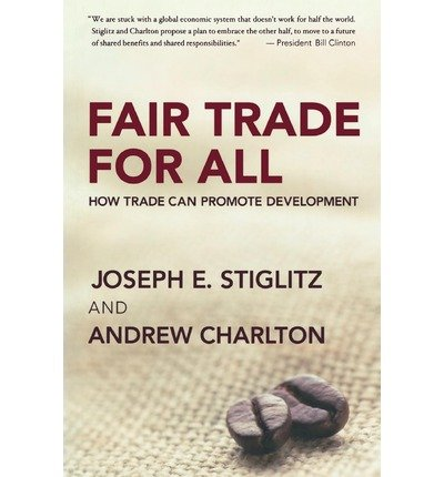 Fair Trade for All: How Trade Can Promote Development [Paperback] ebook