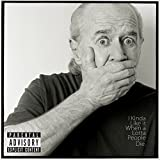 I Kinda Like It When a Lotta People Die [Explicit]