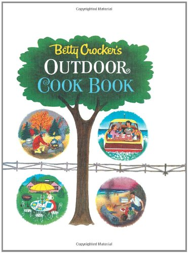 Betty Crocker's Outdoor Cook Book ()